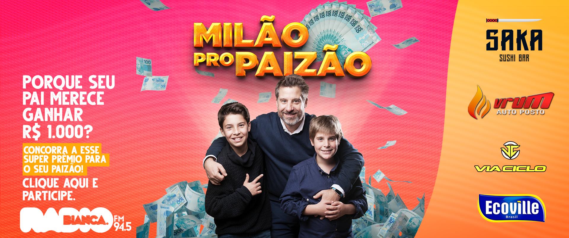 Promoção Milão pro Paizão